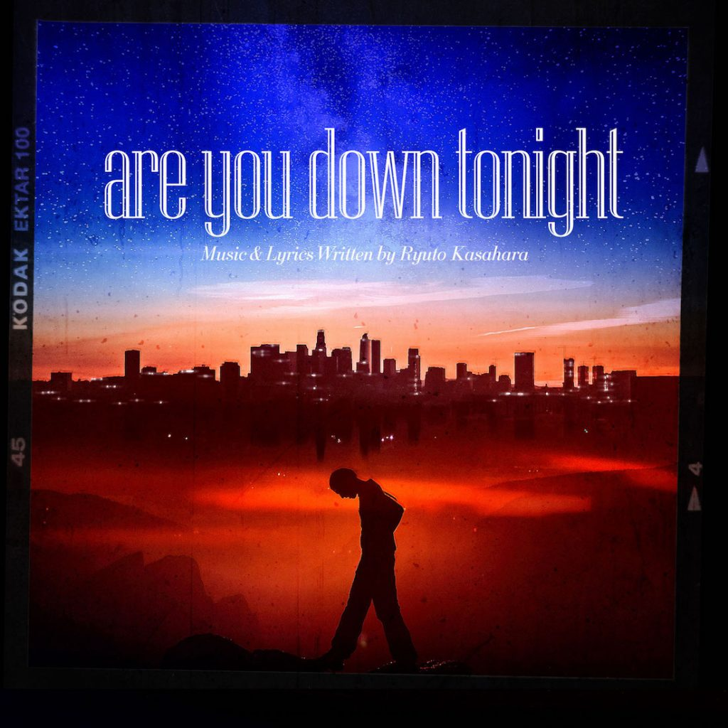 笠原瑠斗 are you down tonight