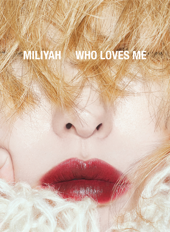 加藤ミリヤ WHO LOVES ME
